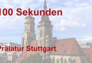 100 Sekunden - Prälatur Stuttgart