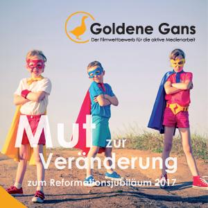 Goldene Gans: Mut zur Veränderung