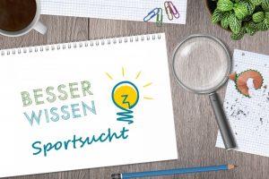 Sportsucht | Besser Wissen