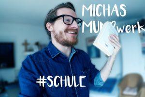 """Folge 38 - Schule: Das Bild zeigt Micha Kunze und die Schriftzüge """"Michas Mundwerk"""" und """"#Schule"""""""